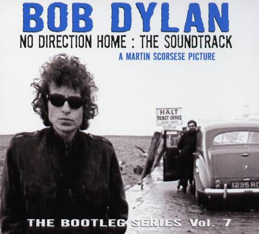 Bob Dylan - No Direction Home The Soundtrack The Bootleg Series Vol7 2005