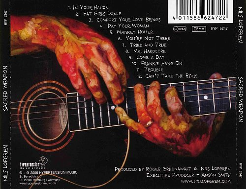 Nils Lofgren - Sacred Weapon  2006