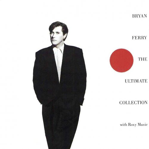 Bryan Ferry - The Ultimate Collection 1988