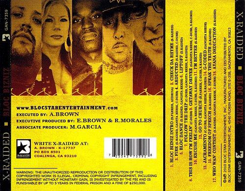 X-Raided - Bloc Bizniz  2010