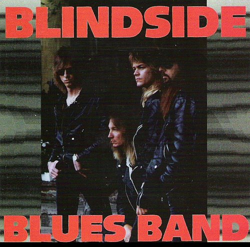 Blindside Blues Band - Blindside Blues Band  1993