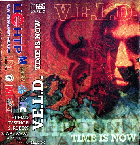 V.E.L.D. - Time Is Now (2001)