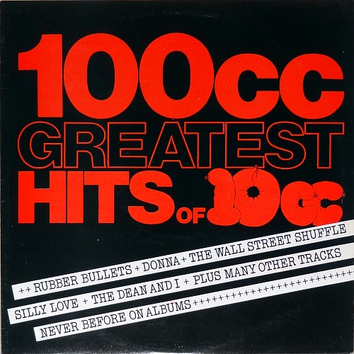 10cc - 100cc - Greatest Hits Of 10cc (1975)