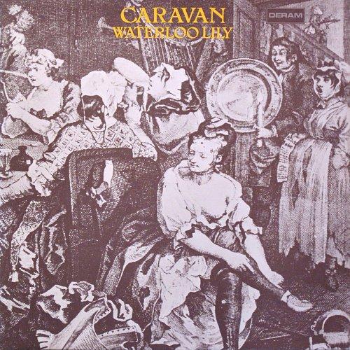 Caravan - Waterloo Lily (1972)