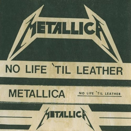 Metallica - No Life Til Leather (Demo) (1982)