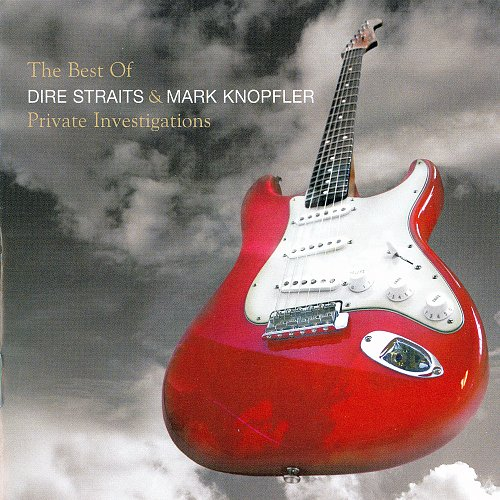 The Best Of Dire Straits & Mark Knopfler - Private Investigations (2005)