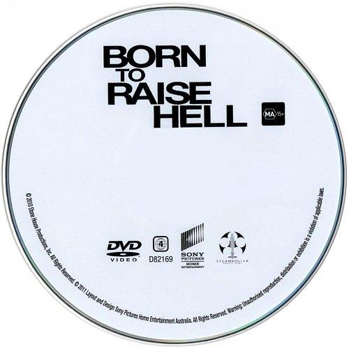 Рожденный побеждать / Born to Raise Hell (2010)