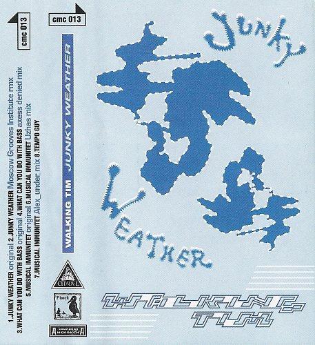 Walking Tim - Junky Weather (1999)