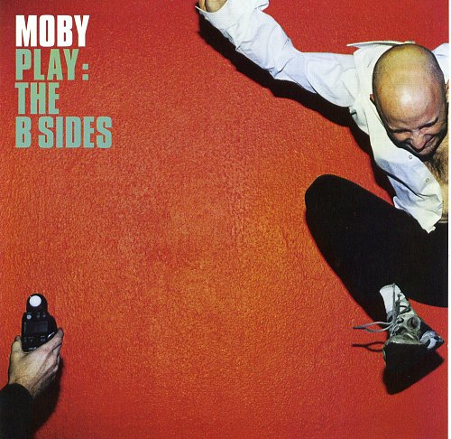 Moby - Play - the B-Sides 2004