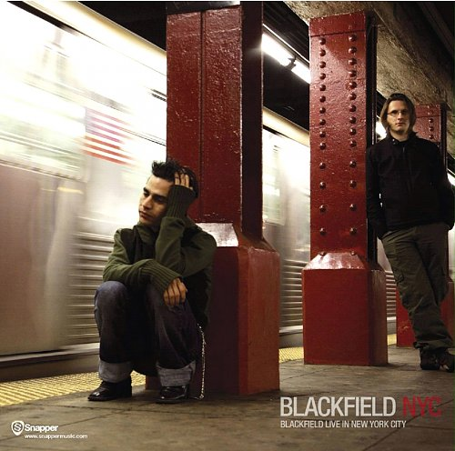 Blackfield - Live In New York City 2007