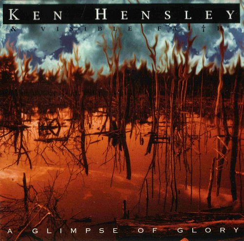Ken Hensley - A Glimpse Of Glory - 1999