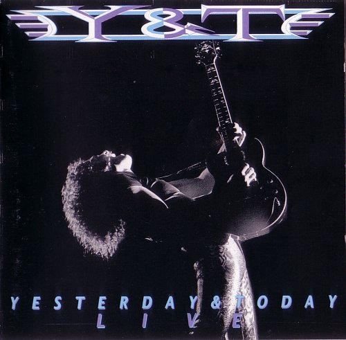Y & T - Yesterday & Today Live (1991)