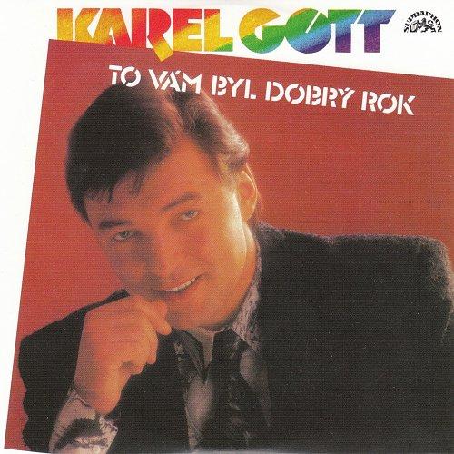 Karel Gott - Me Pisne CD27 - To Vam Byl Dobry Rok (2009)