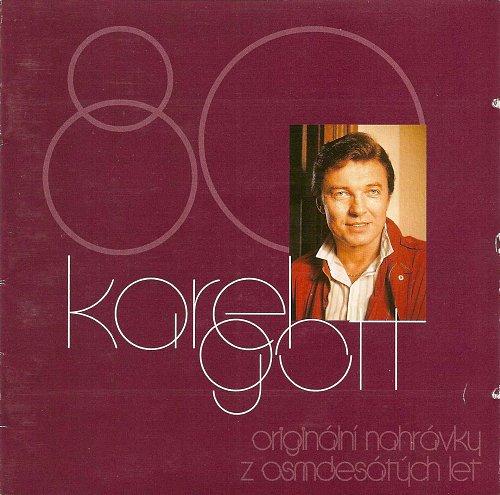 Karel Gott - Originalni Nahravky Z Osmdesatych Let (2000)
