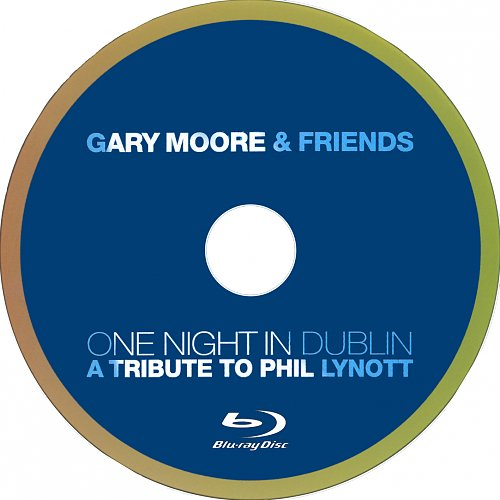 Gary Moore & Friends - One Night In Dublin (2005)