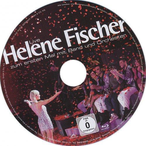 Helene Fischer - Zum ersten Mal mit Band und Orchester (Live) (2011)