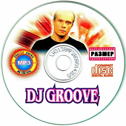 DJ GROOVE - Коллекционное издание (2007)