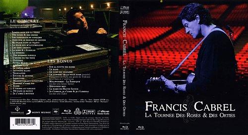 Francis Cabrel - La Tournée Des Roses & Des Orties French (2009)