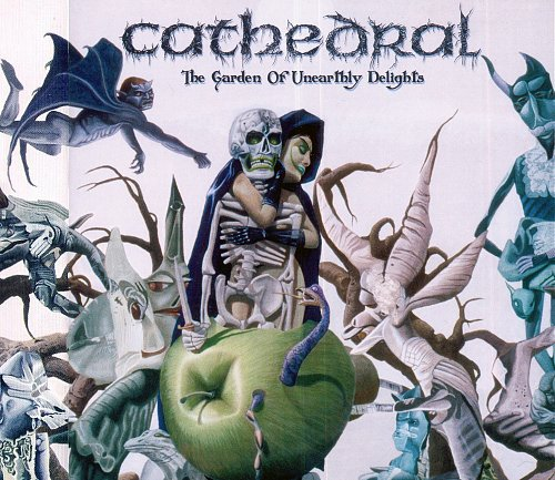 Cathedral - The Garden Of Unearthly Delights (2005 Nuclear Blast; Irond Ltd., Russia)