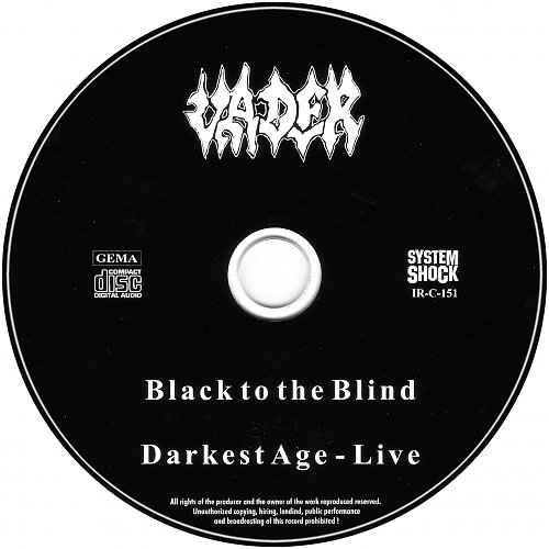 Vader - Black To The Blind & Darkest Age - Live'93 (2001 System Shock, Germany) 2CD