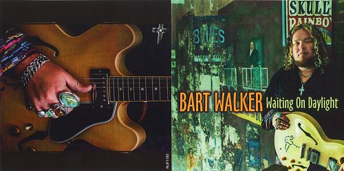 Bart Walker - Waiting On Daylight (2013)