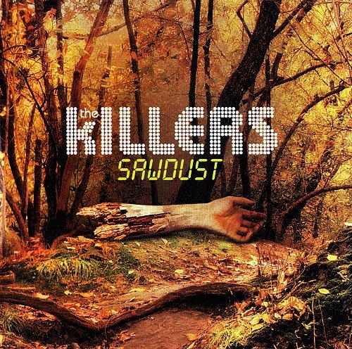 Killers - Sawdust (2007)