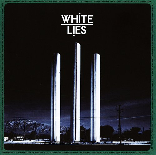 White Lies - To Lose My Life (2009)