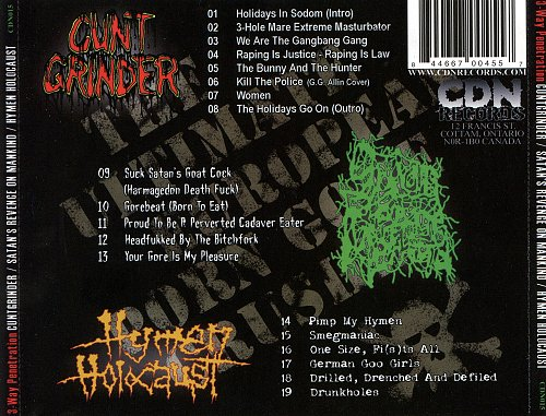 Cuntgrinder + Satan's Revenge On Mankind + Hymen Holocaust - 3 Way Penetration (2006)