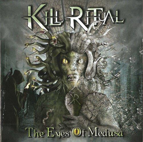 Kill Ritual - The Eyes Of Medusa (2014)