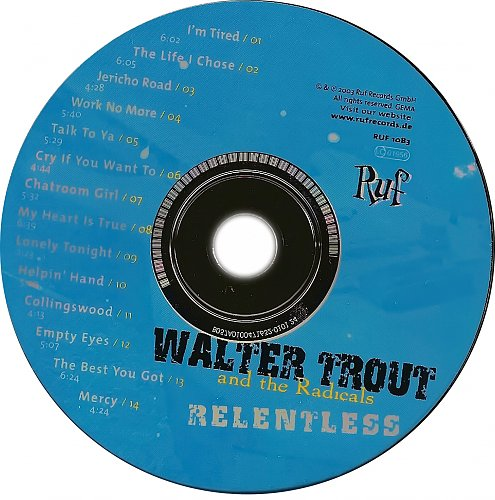 Walter Trout & The Radicals - Relentless (2003)