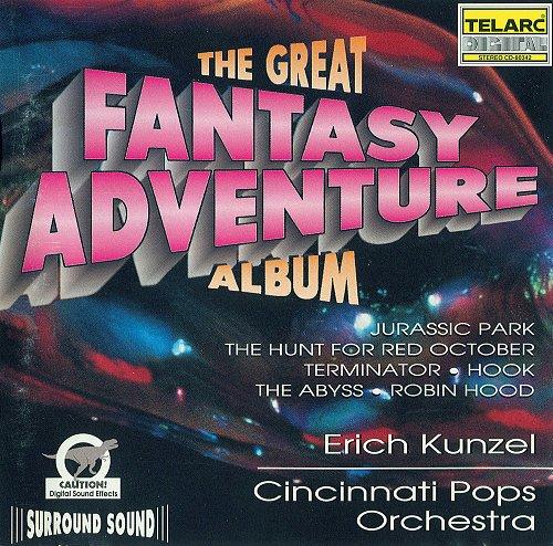 Erich Kunzel & Cincinnati Pops Orchestra - The Great Fantasy Adventure Album (1994)