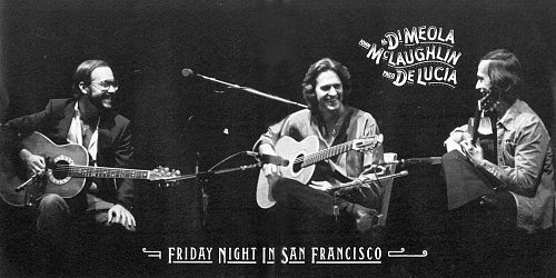 Al di Meola, John Mclaughlin, Paco de Lucia - Friday Night in San Francisco (1997)