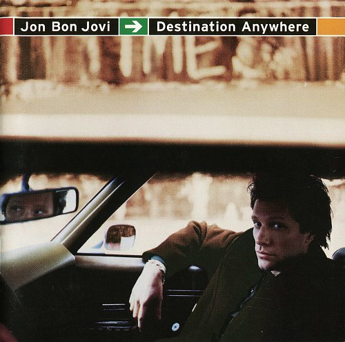Jon Bon Jovi - Destination Anywhere (Limited Edition) (1997)