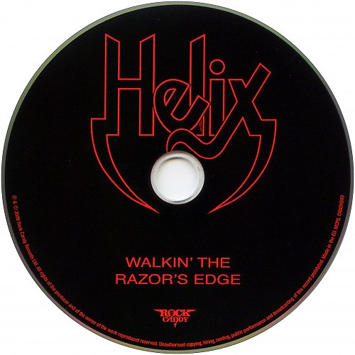 Helix - Walkin' The Razor's Edge (1984, remastered & reloaded 2009 Rock Candy Records Ltd., UK)