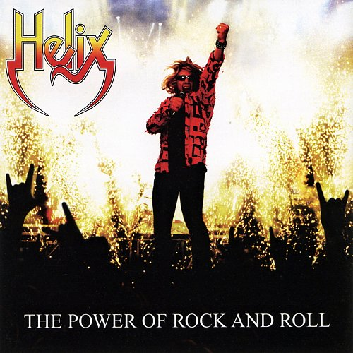 Helix - The Power Of Rock And Roll (2007 Perris Records, USA)