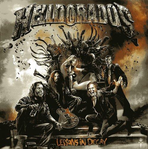 Helldorados - Lessons In Decay (2014)