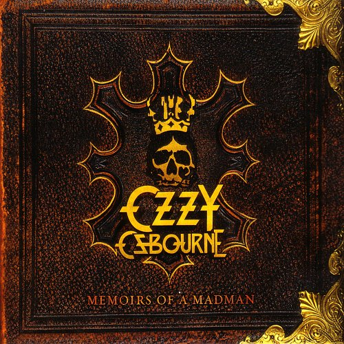 Ozzy Osbourne - Memoirs Of A Madman (2014 Sony Music Entertainment, Epic, Legacy, EU)