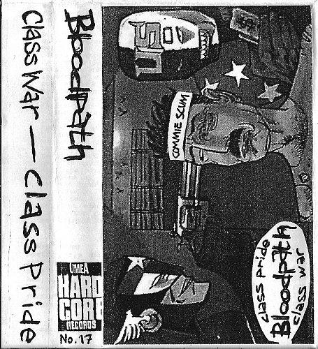 Bloodpath - Class War - Class Pride (1996)