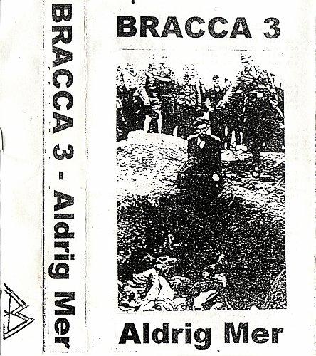 Bracca 3 - Aldrig Mer (1993)