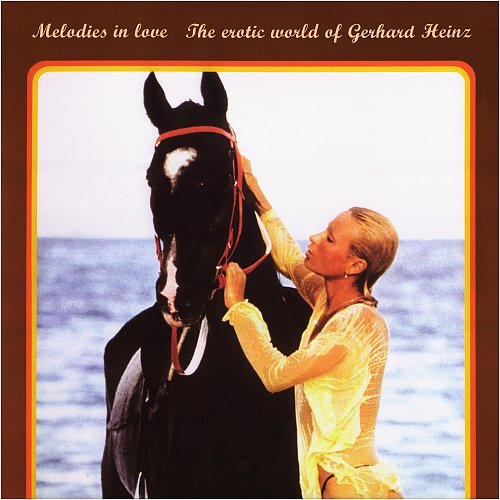 Melodies In Love - The Erotic World Of Gerhard Heinz (2003)