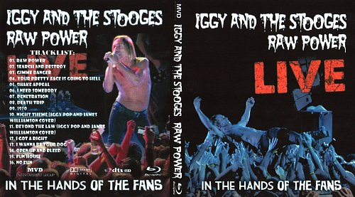 Iggy and The Stooges: Raw Power Live – In the Hands of the Fans (2010)