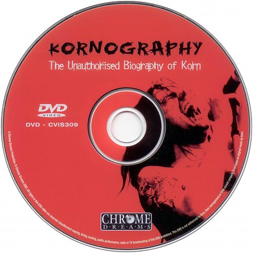 Korn (KoЯn) - Kornography: The Unauthorised Biography Of Korn (2002 Chrome Dreams Media, UK)