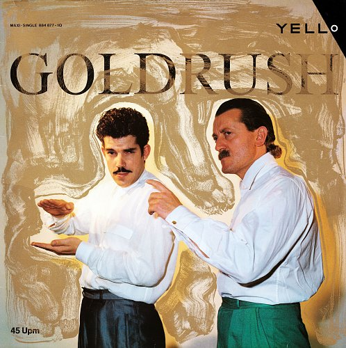 Yello - Goldrush  1986  (EP)