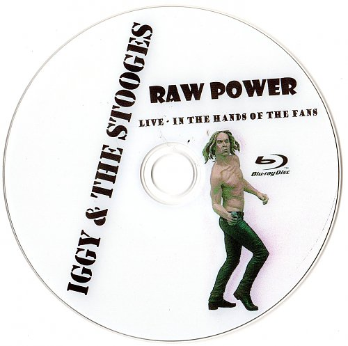 Iggy & The Stooges - Raw Power live In the Hands of the Fans