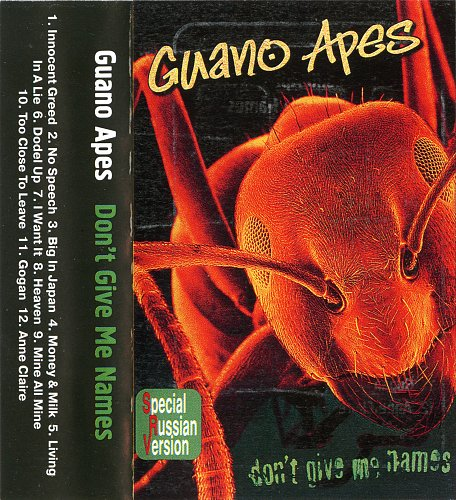 Guano Apes - Don't give me names (2001)