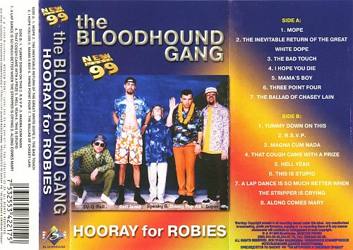 Bloodhound Gang - Hooray for Robies (1999)