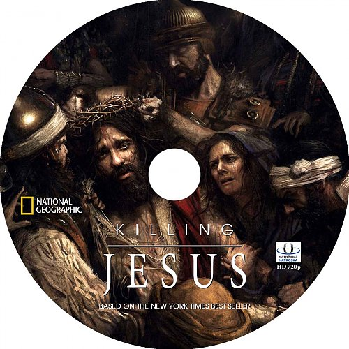 National Geographic: Убийство Иисуса / Killing Jesus (2015)