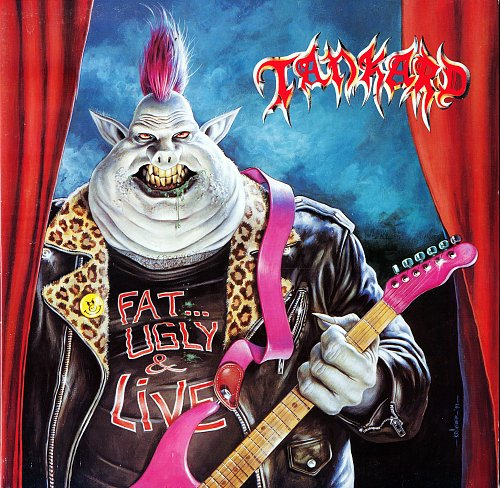 Tankard - Fat,Ugly and Live (1991)