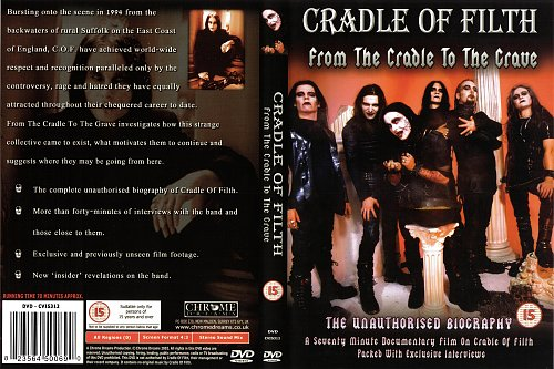 Cradle Of Filth - From The Cradle To The Grave - The Unauthorised Biography (2002 Chrome Dreams, UK)