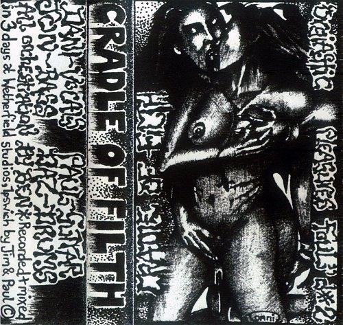 Cradle Of Filth - Orgiastic Pleasures Foul (1992 Self-released, UK)